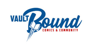 VAULT COMICS ANNOUNCES $25,000 WORTH OF SUPPORT FOR LOCAL COMIC SHOP COMMUNITY EVENTS