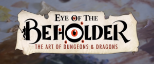 The art of Dungeons & Dragons comes to life 5/14