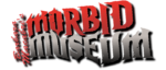 RICH REVIEWS: Barbra Macabre's Morbid Museum # 1