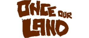 RICH REVIEWS: Once Our Land