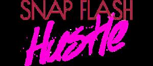 Snap Flash Hustle: Snap Flash Hustle # 3