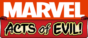 Heroes vs. Villains: Epic Battles Will Begin in ACTS OF EVIL!