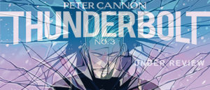 Peter Cannon, Thunderbolt #3 Under Review!