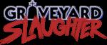 RICH REVIEWS: Graveyard Slaughter # 1
