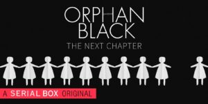 "Orphan Black ""The Next Chapter"" to Launch on Serial Box, Tatiana Maslany on Board to Voice the New Series"
