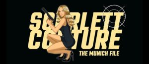 Des Taylor talks about SCARLETT COUTURE: THE MUNICH FILE