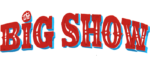 "Big Show stars in ""The Big Show Show"" only on Netflix"