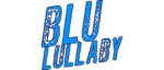 RICH REVIEWS: Blu Lullaby Vol. 1