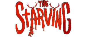 FIND A WAY TO SURVIVE OR BE CHANGED FOREVER: THE STARVING