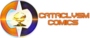 ARE YOU READY? CATACLYSMS COMICS IS HERE A conversation with CEO and founder William L Glover