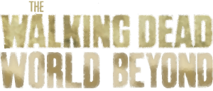THE WALKING DEAD: WORLD BEYOND TO DEBUT SPRING 2020