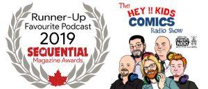 Runner-Up Favourite Podcast 2019 – Hey Kids Comics Radio Show