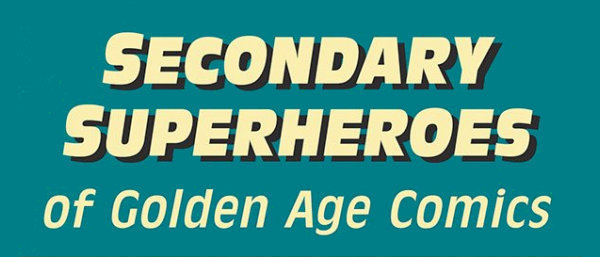 Secondary Superheroes of Golden Age Comic Logo