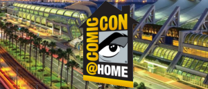 COMIC-CON@HOME 2020 Exhibitor Lists and Exhibit Hall Map