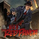 Anti-Hero, Captain Ultimate, Masks vs. Mobsters, Edison Rex, and Mask of the Red Panda