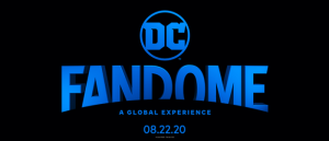 DC FanDome is Almost Here and It's Not Just the Adults Who Get All the Fun!