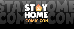 Stay Home Comic Con is back after a successful first edition