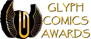 WRITERS BRADLEY GOLDEN & MARCUS ROBERTS RECEIVE MULTIPLE NOMINATIONS FOR PRESTIGIOUS GLYPH COMICS AWARDS
