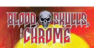 BLOOD,SKULLS&CHROME THE MOVIE NEEDS YOUR SUPPORT.