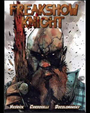 FREAKSHOW UNIVERSE  CREATOR/WRITER JONATHAN HEDRICK SIGNS WITH INDIE POWERHOUSE PUBLISHER SECONDSIGHT