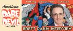 American Daredevil, Brett Dakin, Lev Gleason and the origins of comic books!
