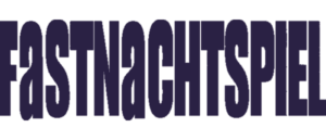 Fastnachtspiel – omnibus edition
