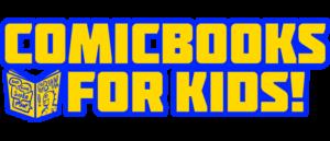 ComicBooks For Kids! PSA