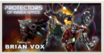Brian Vox on the Micronauts, art, and creating Protectors of Inner Space