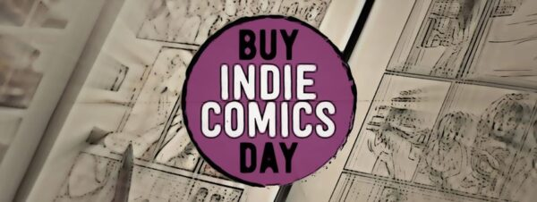 July 31 is Buy Indie Comics Day