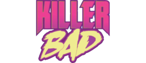 ADRENALINE FILLED 'KILLER BAD #1' ANSWERS THE QUESTION WHAT IF FRIDAY THE 13TH JUMPED IN BED WITH THE BOYS