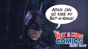 The Hey Kids Comics Radio Show – Episode 177
